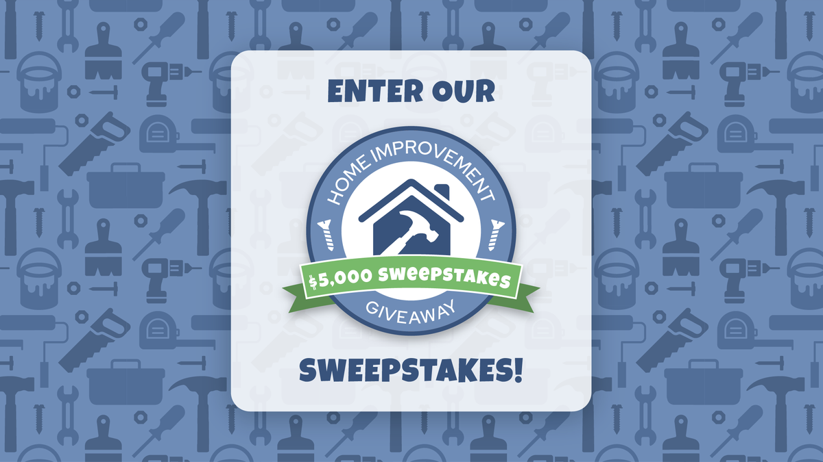 Enter our Home Improvement Giveaway Sweepstakes