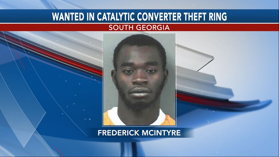Frederick McIntyre is wanted in connection to a South Georgia catalytic converter theft ring.